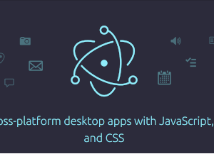 Multi Platform Desktop App With Electron
